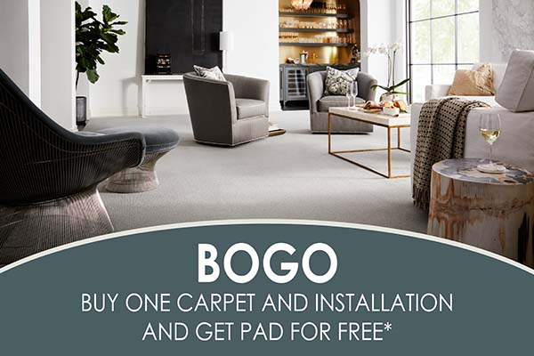 BOGO  Buy any carpet and installation and get pad for free*