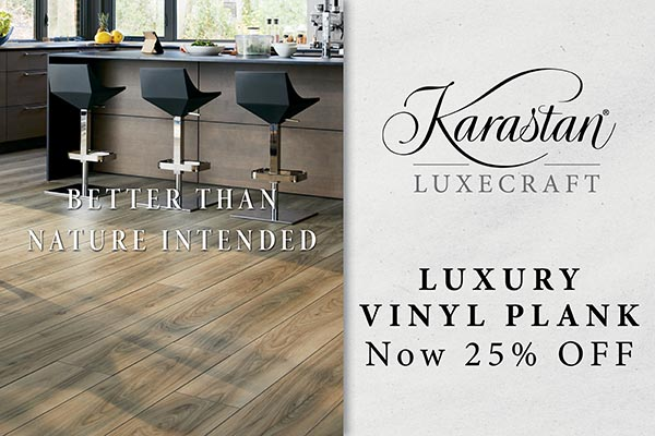 Karastan Luxecraft luxury vinyl plank now 25% off. Better than nature intended